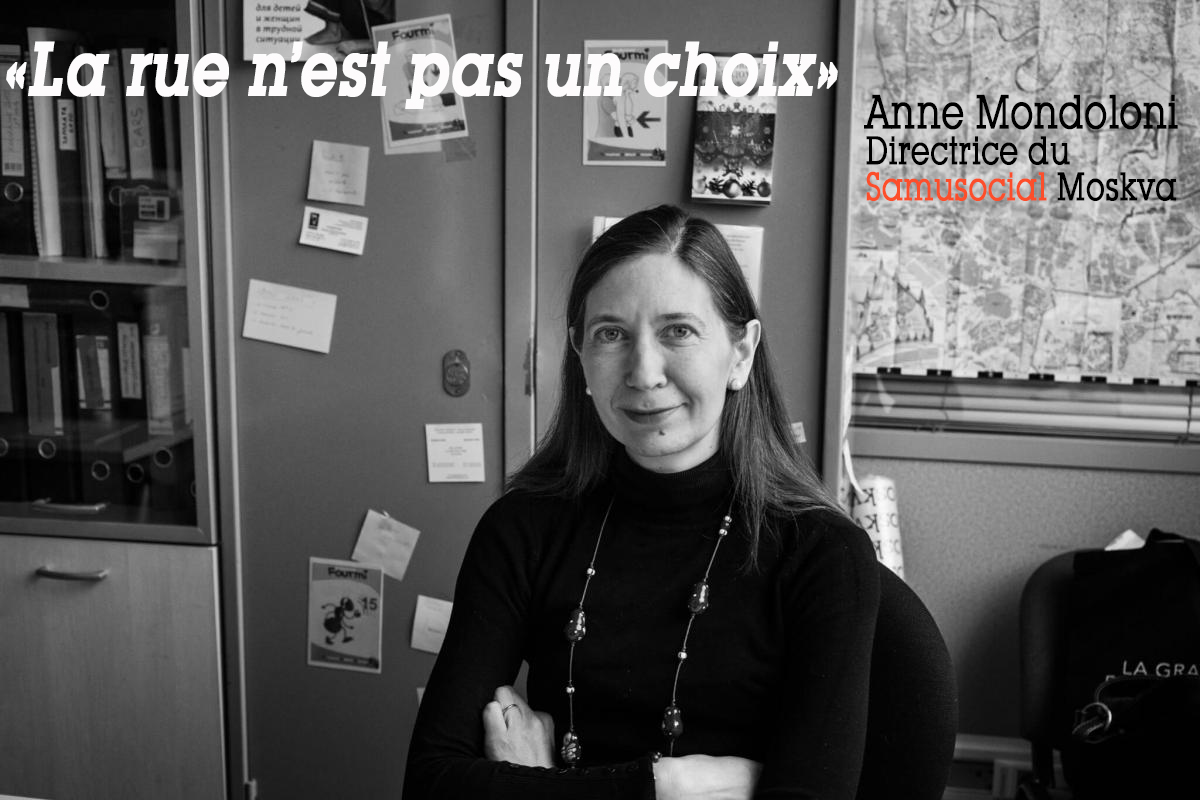 Anne Mondoloni directrice du Samusocial Moskva