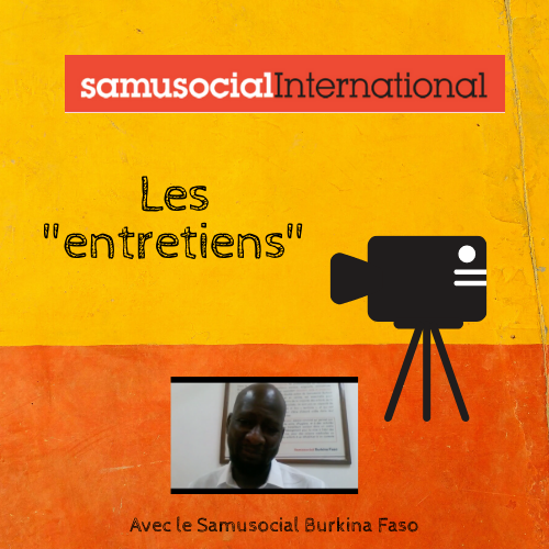 "(Français) Les ""entretiens"" du Samusocial International #2"